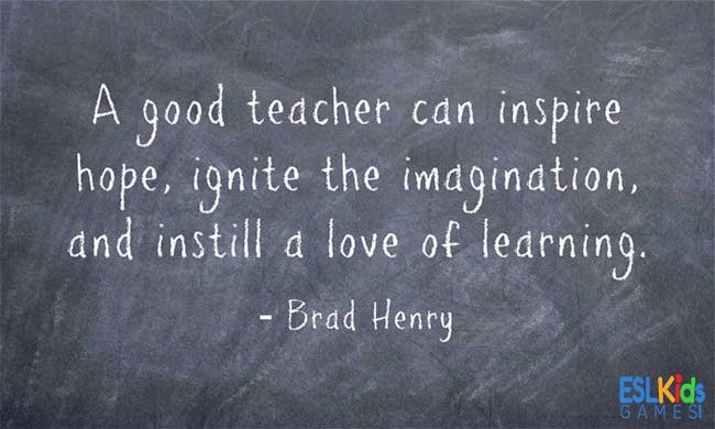 At Learn ESL Today that is what we aim to do! Inspire hope, ignite the imagination, and instill a love of learning!